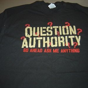 Other - men question authority t shirt short sleeve